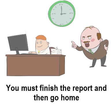 then и than - You must finish the report and then go home
