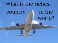 What is the richest country in the world?