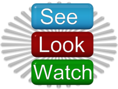 Look, See, Watch